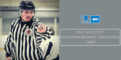 2019 OHL Gold Cup High performance Officiating Camp Applications Now Open